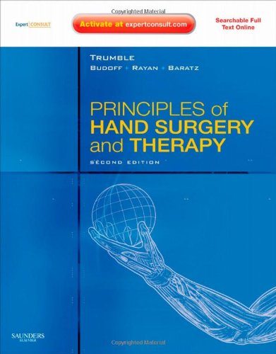 Principles of Hand Surgery and Therapy: Expert Consult - Online and Print with DVD, 2e (Book & Website)
