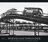 Wirtschaftswunder 2018 - Bildkalender (33,5 x 29) - Autokalender - Technikkalender - Nostalgie - Retro