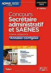 Concours Secrétaire administratif et SAENES - Annales corrigées - Catégorie B - Concours 2015