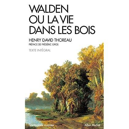 Walden ou la vie dans les bois (Spiritualités vivantes Poche t. 306)