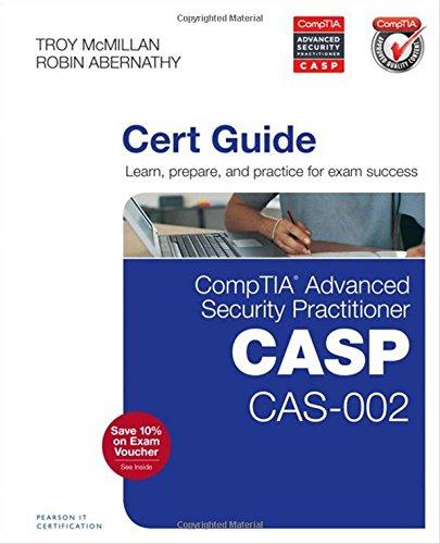 CompTIA Advanced Security Practitioner (CASP) CAS-002 Cert Guide