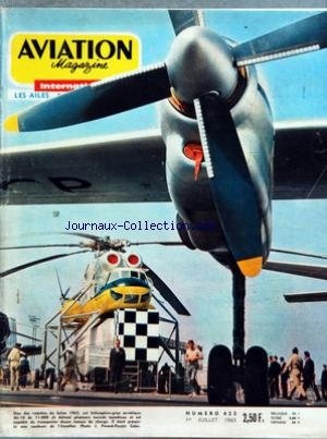 AVIATION MAGAZINE [No 422] du 01/07/1965 - SALUT LES SPOTTERS PAR MICHEL MARRAND - LE XXVIE SALON DE Lâ AERONAUTIQUE AU BOURGET - SES MULTIPLES ASPECTS PAR GUY AMOUROUX LUCIENNE BIANCOTTO - Lâ ASTRONAUTIQUE - Lâ AVIATION LEGERE - Lâ AVIATION COMMERCIALE - LE PARACHUTISME - Lâ AEROMODELISME - Lâ ALBUM DU SPOTTER Dâ AUTREFOISUN SALON CLASSIQUE MAIS REVELATEUR PAR ROGER CABIAC