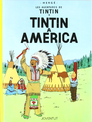 Tintín a America (LES AVENTURES DE TINTIN CATALA)