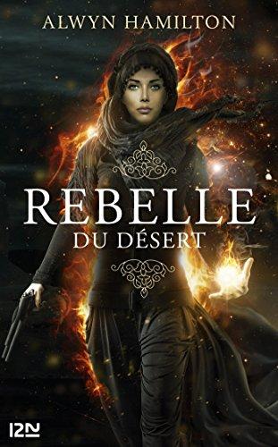 Rebelle du désert - tome 1