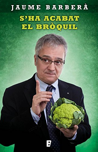 S'ha acabat el bròquil (Catalan Edition)