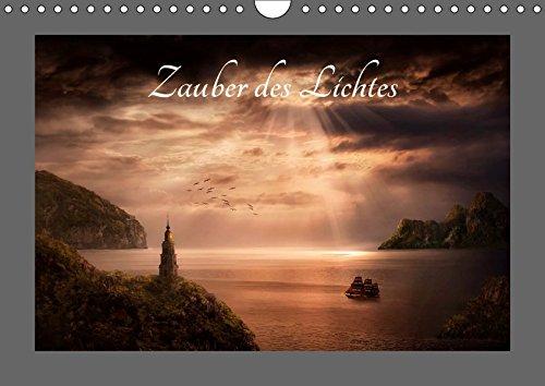Zauber des Lichtes (Wandkalender 2019 DIN A4 quer): Durch Licht verzauberte Fantasy - Landschaften - Composings der besonderen Art (Monatskalender, 14 Seiten ) (CALVENDO Kunst)