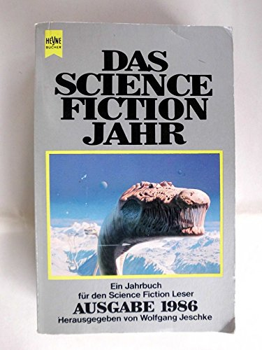 Das Science Fiction Jahr 1 (Heyne Science Fiction und Fantasy (06))