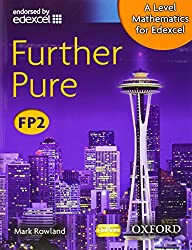 A Level Mathematics for Edexcel: Further Pure FP2 by Mark Rowland (2-Apr-2009) Paperback
