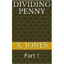 Dividing Penny: Part 1 (English Edition)