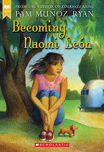 Becoming Naomi León Scholastic Gold