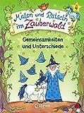Malen und Rätseln im Zauberwald - Gemeinsamkeiten und Unterschiede: Lernspiele für den Kindergarten ab 4 Jahre