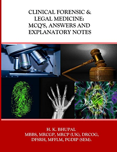 Clinical Forensic & Legal Medicine: Mcq's, Answers And Explanatory Notes por Hardeep Bhupal