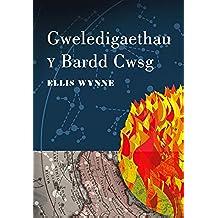 Gweledigaethau y Bardd Cwsg (Welsh Edition)
