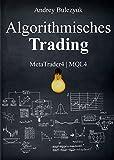 Algorithmisches Trading: MetaTrader4 | MQL4