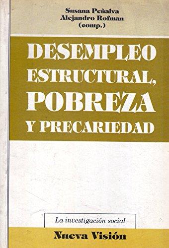 Descargar Libro Desempleo Estructural, Pobreza y Precariedad (Coleccion La Investigacion Social) de Susana Penalva