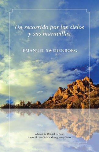 Un Recorrido Por Los Cielos y Sus Maravillas por Emanuel Swedenborg