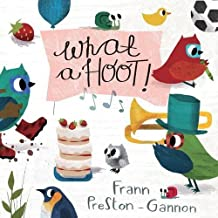 What a Hoot! by Frann Preston-Gannon (2015-06-16)