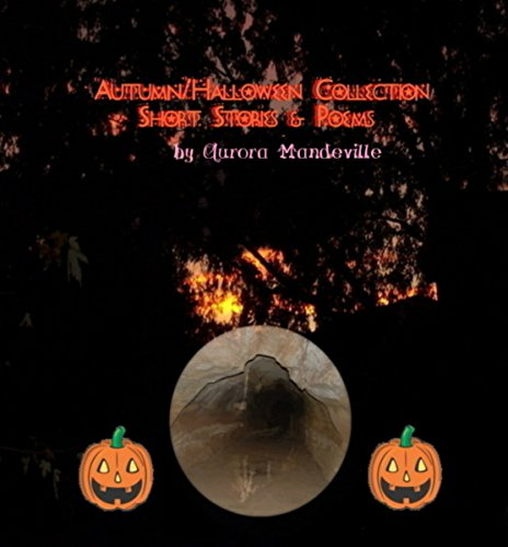 Autumn/Halloween Collection: Short Stories & Poems (English Edition)
