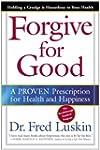 Forgive for Good: A Proven Prescripti...