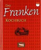 Das Franken Kochbuch -