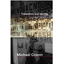 Translation and Identity by Michael Cronin (2006-06-15)