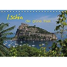 Ischia, die grüne Insel (Tischkalender 2017 DIN A5 quer): Ischia - die grüne Insel im Golf von Neapel - fasziniert durch ihre Thermalquellen, die ... (Monatskalender, 14 Seiten ) (CALVENDO Orte)