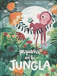 Pequeña en la jungla par Marta Altés