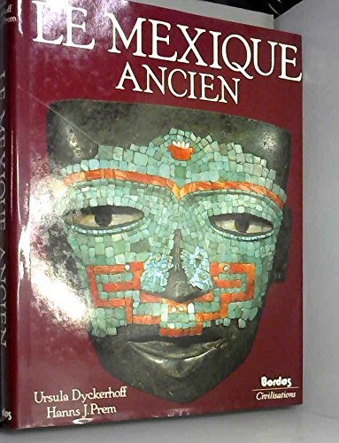LE MEXIQUE ANCIEN
