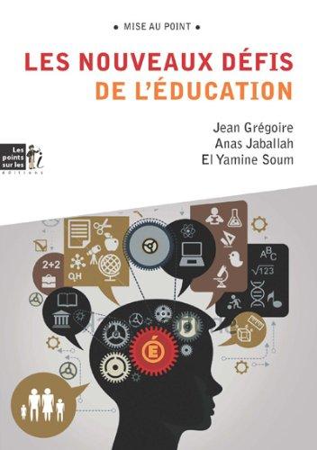 Nouveaux défis de l'éducation (Les)