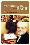 Ton Koopman plays Bach [Alemania] [DVD]