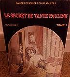 Le Secret de Tante Pauline T1