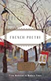 French Poetry: From Medieval to Modern Times (Everyman's Library POCKET POETS)