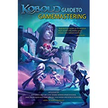 Kobold Guide to Gamemastering (English Edition)