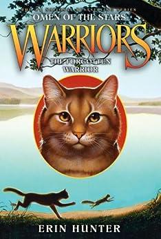 Warriors: Omen of the Stars #5: The Forgotten Warrior by [Hunter, Erin]