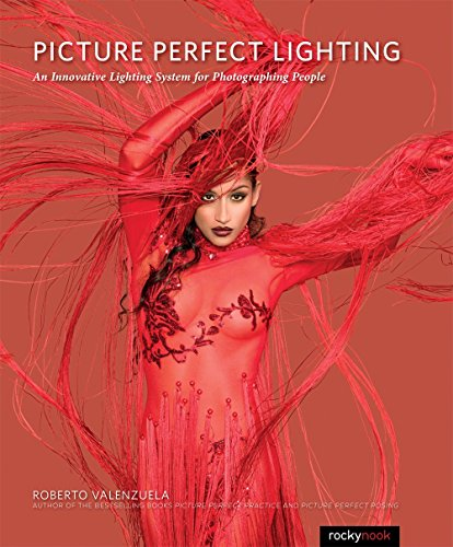 Picture Perfect Lighting: An Innovative Lighting System for Photographing People (English Edition)