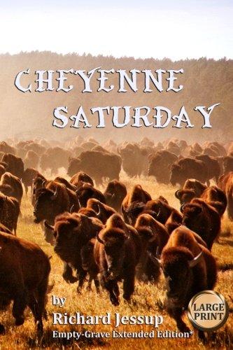 Cheyenne Saturday [large Print] Cover Image