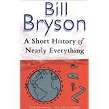 A Short History Of Nearly Everything (Bryson, Band 5)