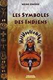 Les symboles des Indiens d'Amérique du Nord