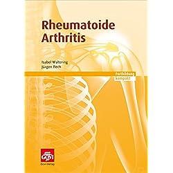 Rheumatoide Arthritis: Fortbildung kompakt (Govi)
