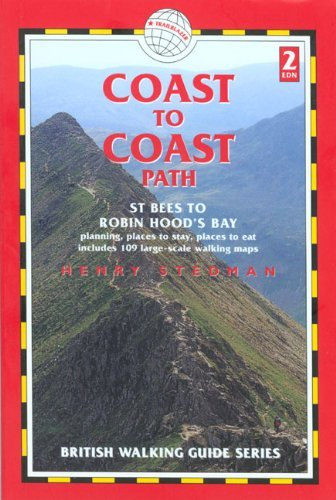 Coast to Coast: St. Bees to Robin Hood's Bay (British Walking Guide Coast to Coast Path St Bees to Robin Hood's Bay: Planning, Places to Stay) by Henry Stedman (2006-05-08) -