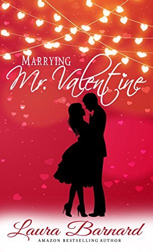 Marrying Mr Valentine (Standalone) (One Month Til I Do Book 2)