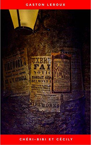 Couverture du livre Chéri-Bibi et Cécily - Premières Aventures de Chéri-Bibi - Tome II