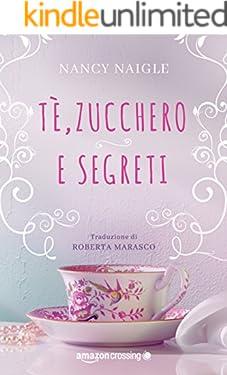 Tè, zucchero e segreti (Adams Grove Vol. 1)
