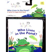 Baby Einstein Who Lives in the Pond: A Splash & Giggle Bath Book