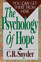 Psychology of Hope: You Can Get Here from There (English Edition)