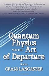 Quantum Physics and the Art of Departure