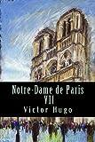 Notre-Dame de Paris VII - CreateSpace Independent Publishing Platform - 15/02/2017