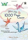 You, Me, 1000 Paper Cranes