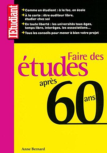 Faire des études après 60 ans par Anne Bernard