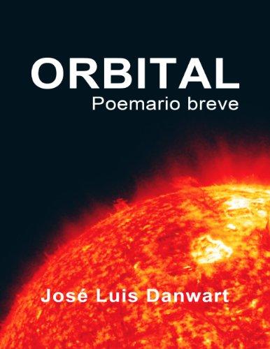 Orbital, poemario breve por José Luis Danwart